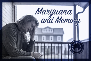 Marijuana and Memory Problems