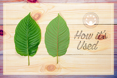 How Kratom Is Used